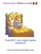 Franci2011 (non voglio copiare nessuno!!) - Nuova serie: Sflilata di moda👗👗