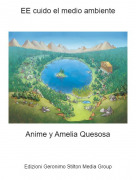 Anime y Amelia Quesosa - EE cuido el medio ambiente