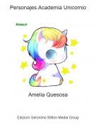 Amelia Quesosa - Personajes.Academia Unicornio