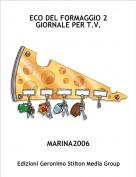 MARINA2006 - ECO DEL FORMAGGIO 2 GIORNALE PER T.V.