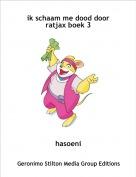 hasoeni - ik schaam me dood door ratjax boek 3