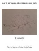 dinotopos - per il concorso di ghepardo del club