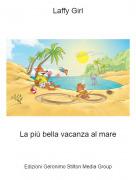 Laffy Girl - La più bella vacanza al mare