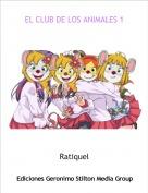 Ratiquel - EL CLUB DE LOS ANIMALES 1