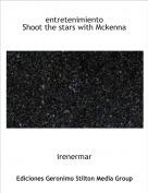 irenermar - entretenimientoShoot the stars with Mckenna