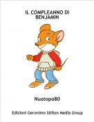 Nuotopo80 - IL COMPLEANNO DI BENJAMIN