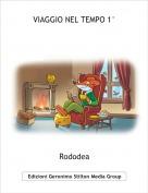 Rododea - VIAGGIO NEL TEMPO 1°