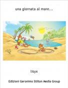 lisyx - una giornata al mare...