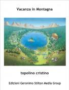 topolino cristino - Vacanza in Montagna