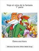 Elena escritora - Viaje al reino de la fantasia 1º parte