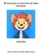 ratonube - Mi look para el concurso de clara ratoniana