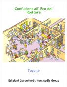 Topone - Confusione all' Eco del Roditore