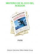 mola - MISTERIO DE EL ECO DEL ROEDOR