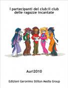 Auri2010 - I partecipanti del club:il club        delle ragazze incantate