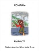 FLORANCE8 - IN TANZANIA