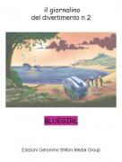 BLUEGIRL - il giornalinodel divertimento n.2