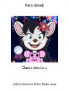 Clara ratoniana - Para deneb
