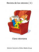 Clara ratoniana - Revista de los ratones ( 3 )