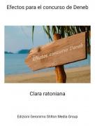 Clara ratoniana - Efectos para el concurso de Deneb