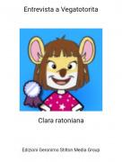 Clara ratoniana - Entrevista a Vegatotorita