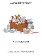 Clara ratoniana - AVISO IMPORTANTE