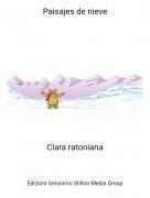 Clara ratoniana - Paisajes de nieve
