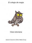 Clara ratoniana - El colegio de magia