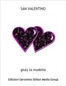 giuly la modella - SAN VALENTINO