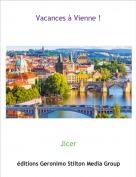 Jicer - Vacances à Vienne !