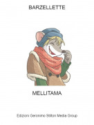 MELLITAMA - BARZELLETTE