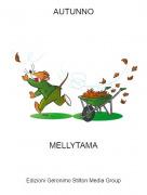 MELLYTAMA - AUTUNNO