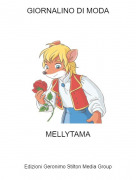 MELLYTAMA - GIORNALINO DI MODA