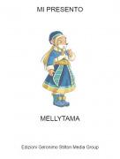 MELLYTAMA - MI PRESENTO