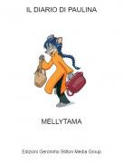 MELLYTAMA - IL DIARIO DI PAULINA