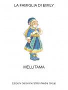MELLITAMA - LA FAMIGLIA DI EMILY