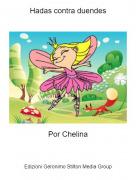 Por Chelina - Hadas contra duendes