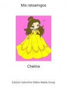 Chelina - Mis ratoamigos