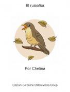 Por Chelina - El ruiseñor