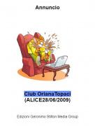 Club OrianaTopaci (ALICE28/06/2009) - Annuncio