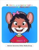 Chiacchia1 - Marianna,una nuova topina in classe di Benjamin!