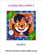 NAUSICA - LA MAGIA DELLA MODA 2