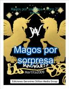 Martita2009 - Magos por sorpresa 1 libro 2ª parte
