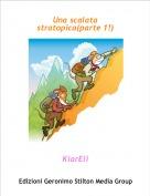 KiarEli - Una scalata stratopica(parte 1!)
