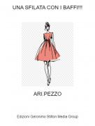ARI.PEZZO - UNA SFILATA CON I BAFFI!!!