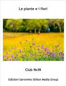 Club NclN - Le piante e i fiori