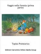 Topiso Preistorico - Vaggio nella foresta (prima parte)