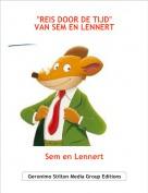 """Sem en Lennert - """"REIS DOOR DE TIJD""""VAN SEM EN LENNERT"""