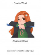 Angeles Stilton - Giselle Wind