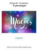 Angeles - Wizards Academy  5 personajes