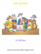 A.Stilton - Club gerofan